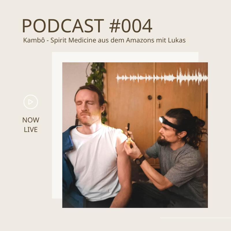 Kambô - Spirit Medicine aus dem Amazons mit Lukas