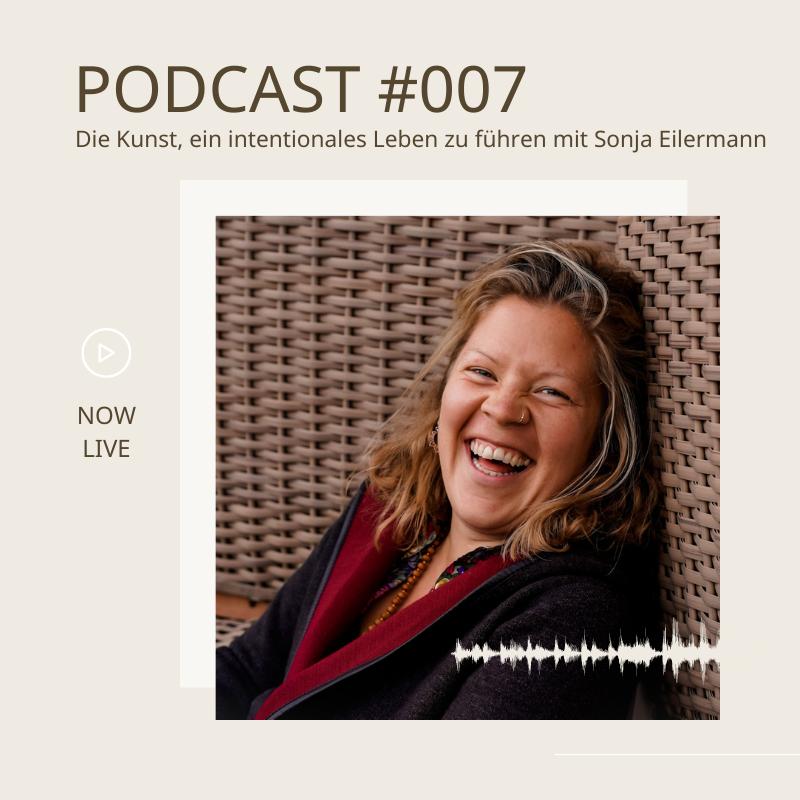 Ein intentionales Leben führen Interview mit Sonja Eilermann